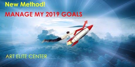New Method! Manage my 2019 Goals  tickets