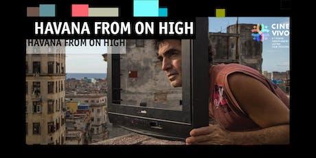 CUBAN NIGHT - Havana from on High - CINE VIVO 2019 tickets