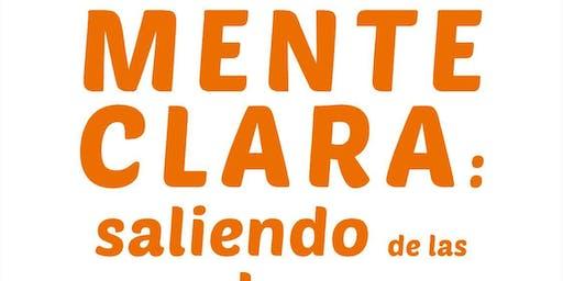 CONFERENCIA GRATUITA - MENTE CLARA: SALIENDO DE LAS SOMBRAS DE LA INSATISFA