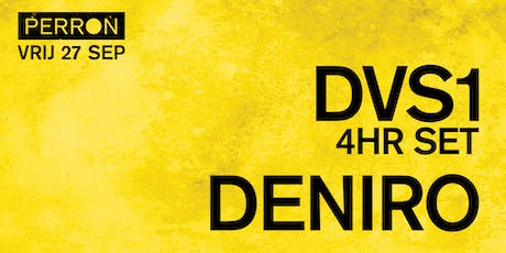 DVS1 (extended set), DENIRO tickets