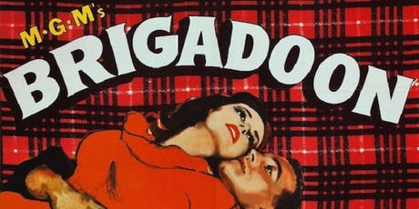 Brigadoon Screening w/ Royal Stirling Archive Film tickets