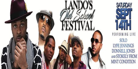 Lando's Old School Music Festival Solo,Lyfe Jennings,Donnell Jones &Stokley tickets