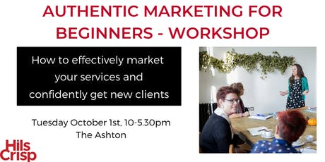 Authentic Marketing for Beginners Workshop tickets