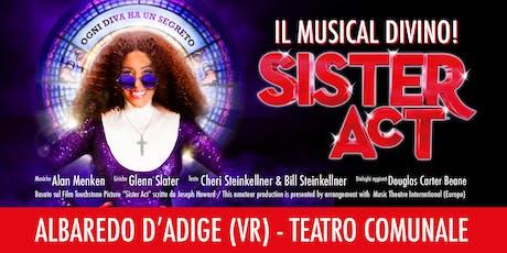 Sister Act, il musical divino - Albaredo d'Adige (VR) - 14 MARZO 2020 biglietti