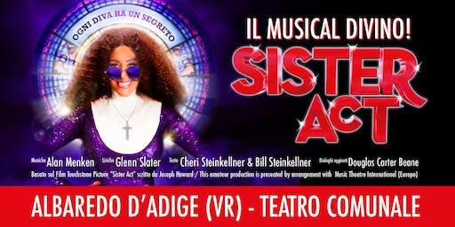 Sister Act, il musical divino - Albaredo d'Adige (VR) - 14 MARZO 2020