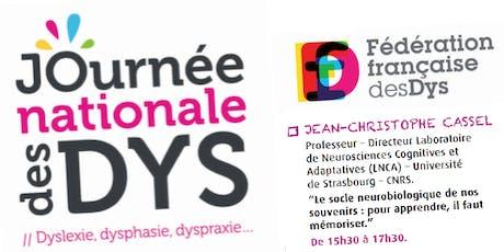 JOURNEE DES DYS - 05/10/19 - Conférence Pr. J-Ch. CASSEL  - 15H30 à 17H30 billets