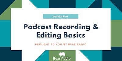 Workshop: Podcast Recording & Editing Basics