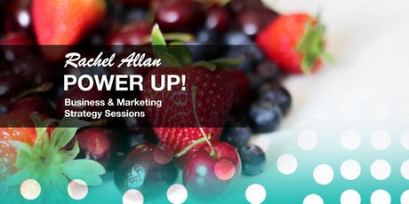 Power Up! Business & Marketing strategy creation tickets