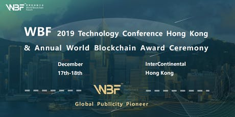 WBF 2019 Technology Conference Hong Kong tickets