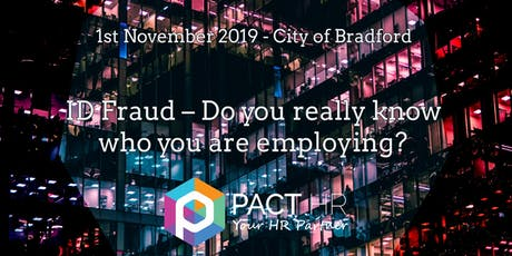 ID Fraud – Do you really know who you are employing? tickets