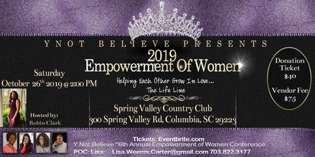 "Y.NOT.BELIEVE ""6th Annual Empowerment of Women Conference"" tickets"