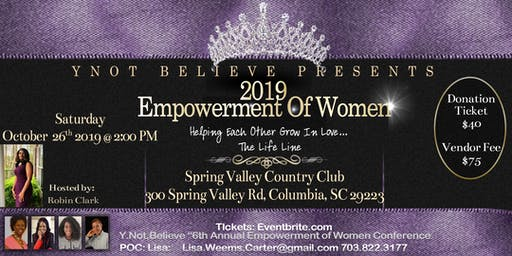 "Y.NOT.BELIEVE ""6th Annual Empowerment of Women Conference"""