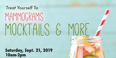 Mammogram, Mocktails & More!