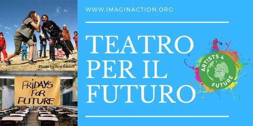 TEATRO PER IL FUTURO / THEATRE FOR FUTURE