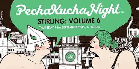 Pecha Kucha Stirling Volume 6 tickets