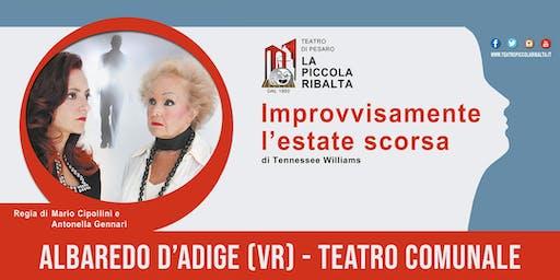 Improvvisamente l'estate scorsa - Albaredo d'Adige (VR) - 22 FEBBRAIO 2020