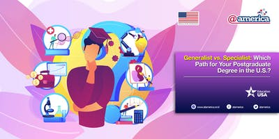 Generalist vs. Specialist: Which Path for Your Postgraduate Degree in the U.S.?