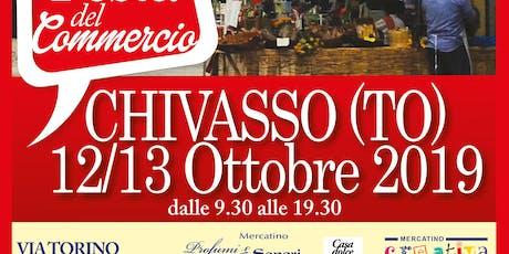 10a FESTA DEL COMMERCIO – CIRCUS EDITION - CHIVASSO (TO) biglietti