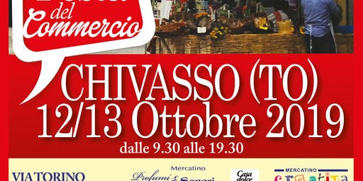 10a FESTA DEL COMMERCIO – CIRCUS EDITION - CHIVASSO (TO)