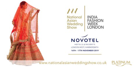 The National Asian Wedding Show Novotel London Hammersmith  tickets