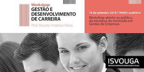 Workshop de Gestão e Desenvolvimento de Carreira bilhetes