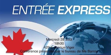 Conférence Immigration - L'entrée Express billets