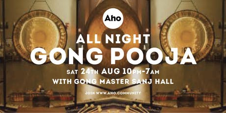 All Night Gong Pooja with Gong Master Sanj Hall tickets
