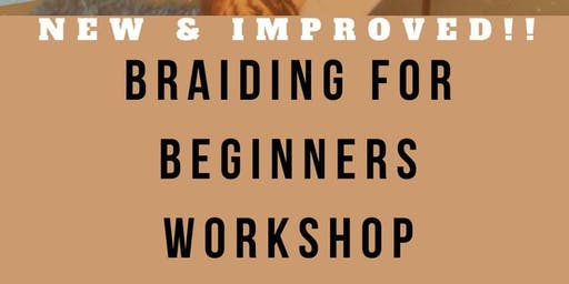 Basic Braider Workshop