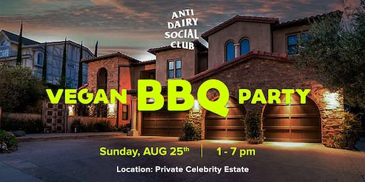 VEGAN BBQ PARTY IN THE SAN FERNADO VALLEY REGION OF LOS ANGELES, CA