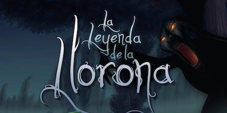 Cine en Familia Leyendas Mexicanas: La Leyenda de la Llorona  entradas