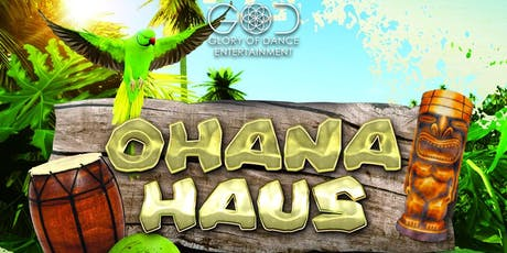 Glory of Dance Presents: OHANA HAUS tickets