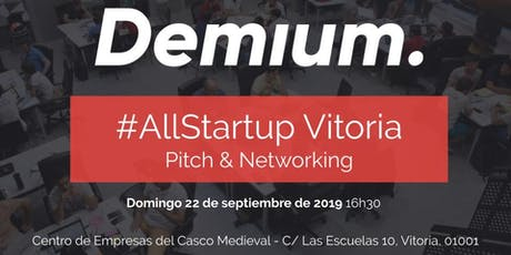 Pitch & Network #AllStartup Vitoria entradas
