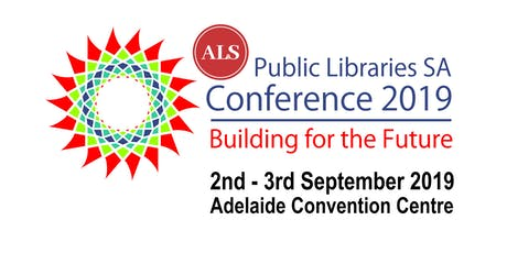 ALS Public Libraries South Australia 'Building for the Future' Conference tickets