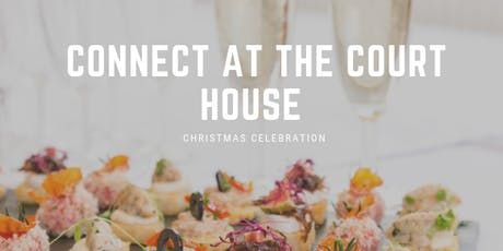 Connect at The Court House - Christmas Party tickets