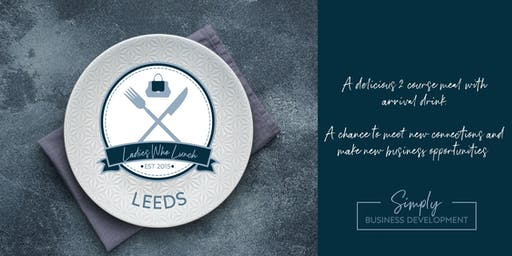 Ladies Who Lunch - LEEDS