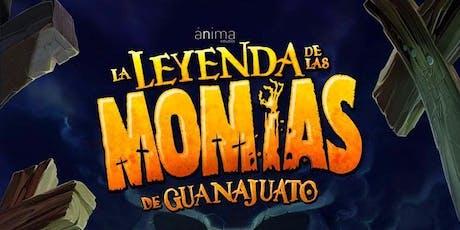 Cine en Familia Leyendas Mexicanas: La Leyenda de las Momias de Guanajuato entradas