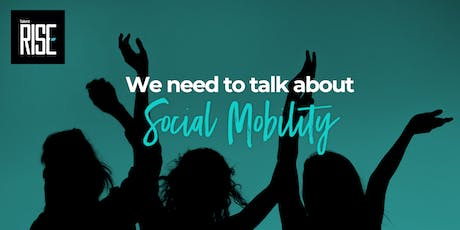 We Need To Talk About Social Mobility tickets