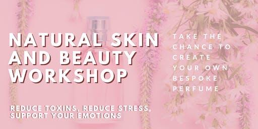 Natural Skin & Beauty Workshop +  Make Your Own Bespoke Perfume