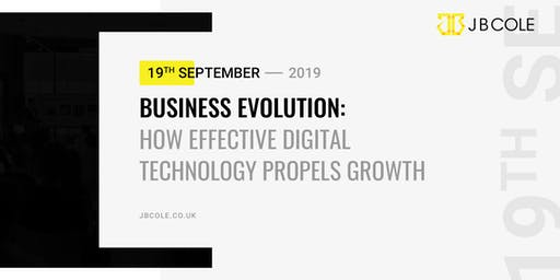 Business Evolution | How Effective Digital Technology Propels Growth