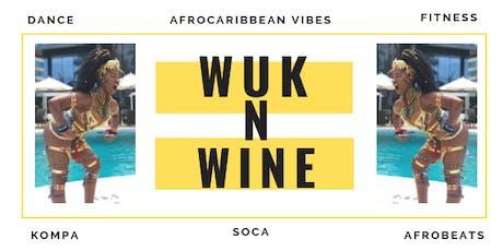 Wuk N Wine: Long Island - Fitness Soca Dance Class tickets