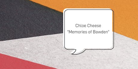 Chloe Cheese Talk: Memories of Bawden tickets