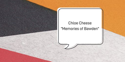 Chloe Cheese Talk: Memories of Bawden