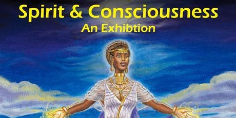 Spirit & Consciousness An Exhibition- The Art of Jeorge Asare-Djan  tickets