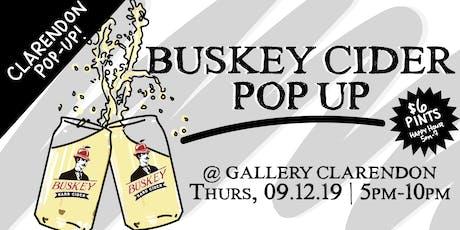 Clarendon Buskey Cider Pop Up tickets