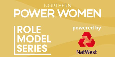 Northern Power Women Role Model series powered by NatWest in Leeds tickets