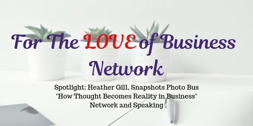 For the Love of Business Network-Clayton, NY