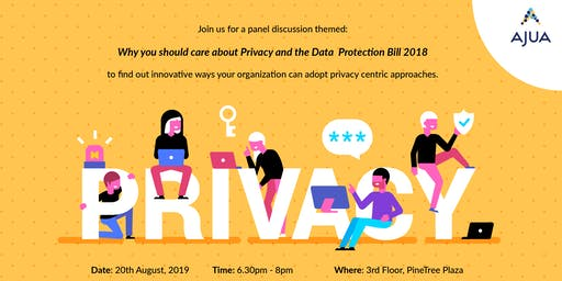 Why you should care about Privacy and The Data Protection Bill, 2018