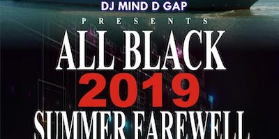 ALL BLACK 2019 SUMMER FAREWELL BOAT PARTY