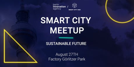 Smart City Meetup - Sustainable Future tickets