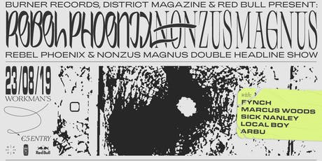Rebel Phoenix & Nonzus Magnus [Double Headline Show] tickets